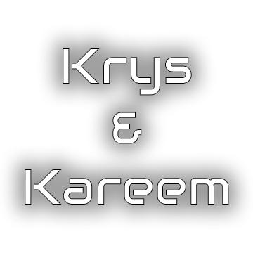 Krys & Kareem