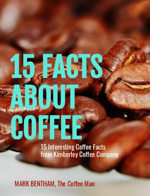 15 Interesting Coffee Facts