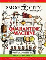 Smog City  Quarantine Machine IPA (16oz)