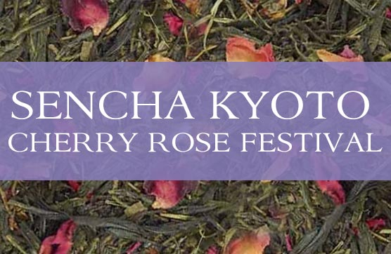 Organic Sencha Kyoto Cherry Rose Festival Green
