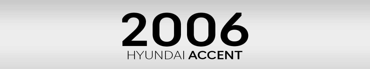 2006 Hyundai Accent Accessories and Parts