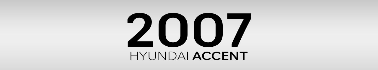 2007 Hyundai Accent Accessories and Parts