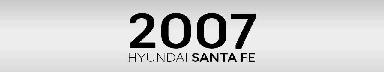2007 Hyundai Santa Fe Accessories and Parts