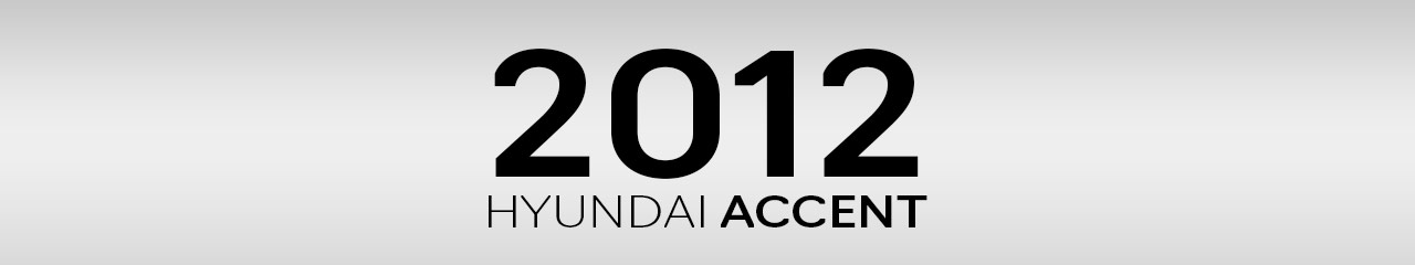 2012 Hyundai Accent Accessories and Parts