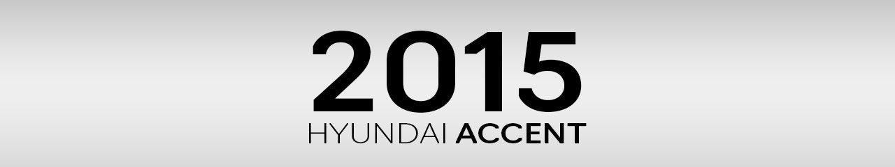 2015 Hyundai Accent Accessories and Parts