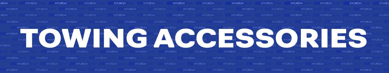 Hyundai Towing Accessories