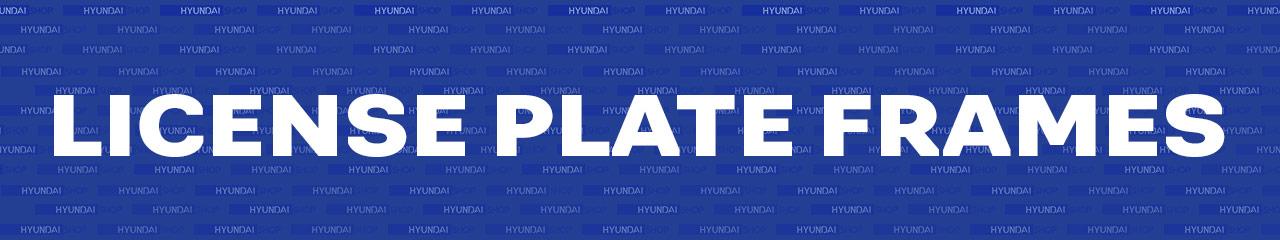 Hyundai and Genesis License Plate Frames