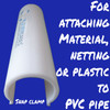 25mm Snap clamp for attaching netting, material or mesh to PVC pipe. Perfect for PVC projects such as garden protection frames, cat enclosures, kids cubby's and more.