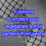 5 different options for pest and bird netting