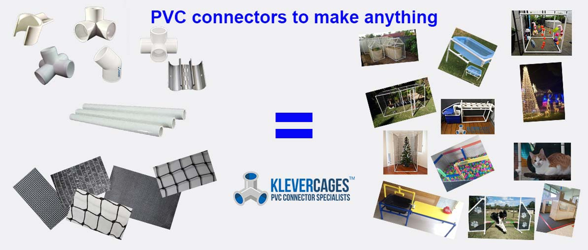 PVC connectors to make anything - Klever Cages