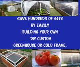 Save hundreds of dollars by easily building your own DIY custom greenhouse or cold frame.