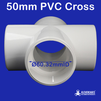 50mm 4 way cross tee from Klever Cages fits PVC pressure pipe