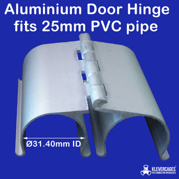 25mm Aluminium door hinge fits 25mm PVC pipe from Klever Cages. Used to build doors for chicken coops, cate enclosures, garden protection frames and greenhouses