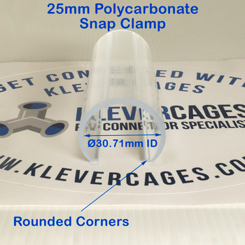 Front view of a 25mm clear Polycarbonate Snap Clamp from Klever Cages - fits 25mm PVC pipe or metal pipe with an OD of 33.40mm