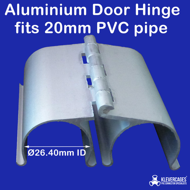 20mm aluminium hinge fits 20mm PVC pipe from Klever Cages. Used to build doors for chicken coops garden protection frames and cat enclosures