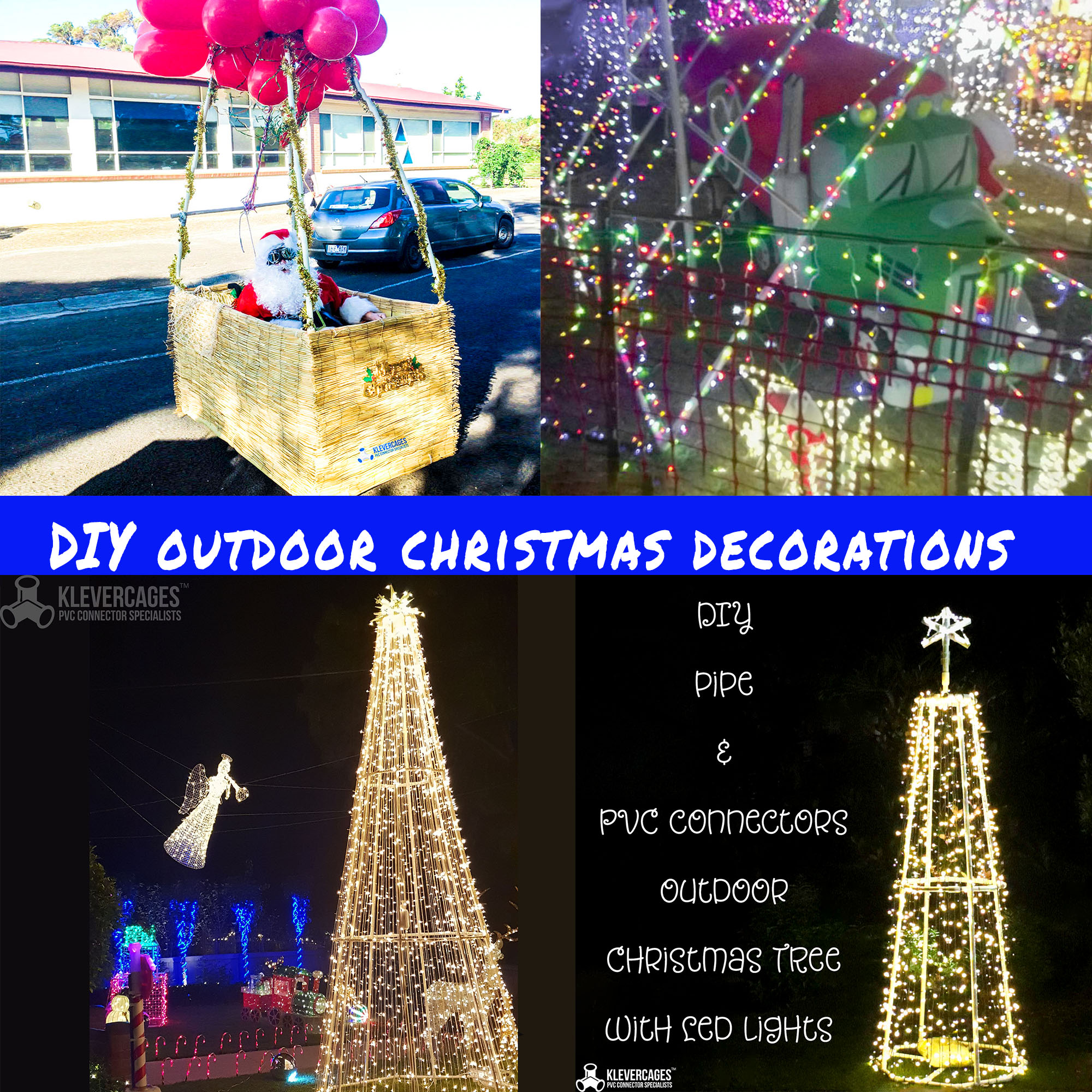 DIY outdoor Christmas decorations built with PVC connectors and pipe from Klever Cages