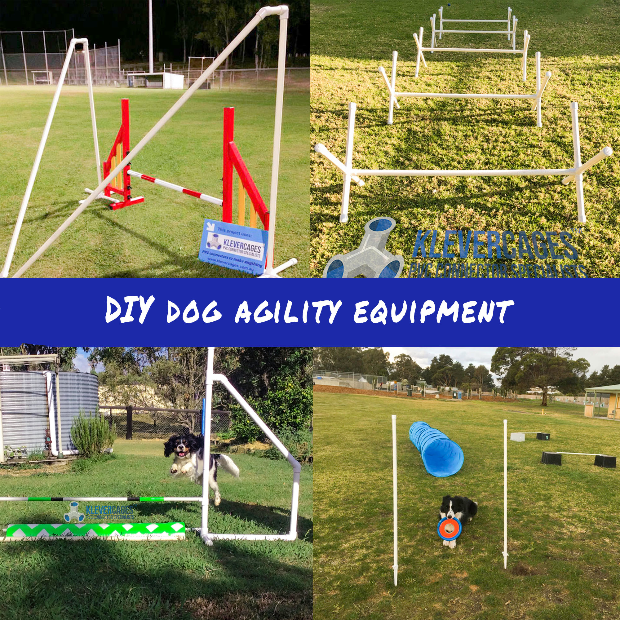 DIY dog agility equipment including dog jumps, weave poles spider frames and more built with PVC connectors and pipe from Klever Cages