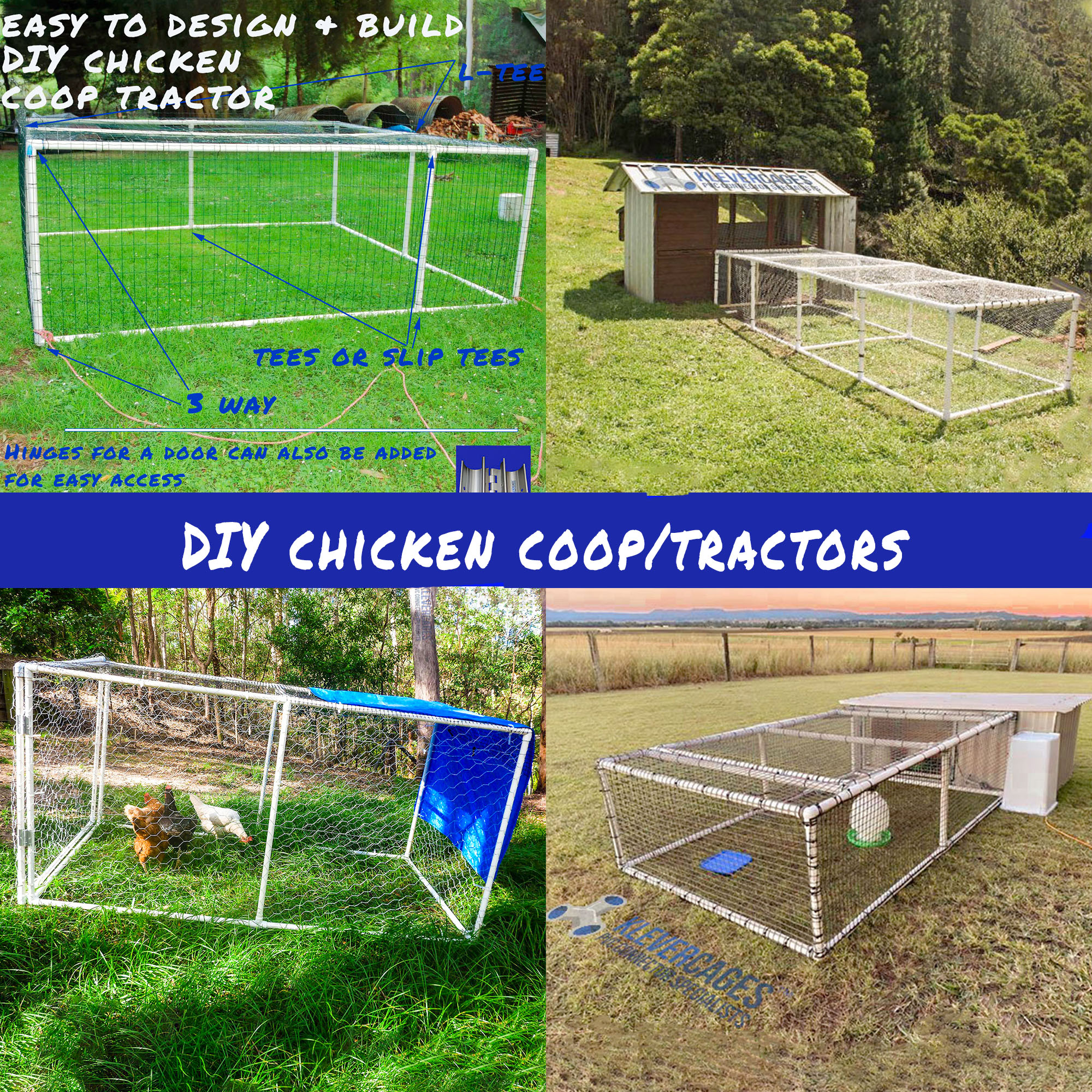 DIY chicken coop/tractors built by Klever Cages customers from PVC pipes and connectors
