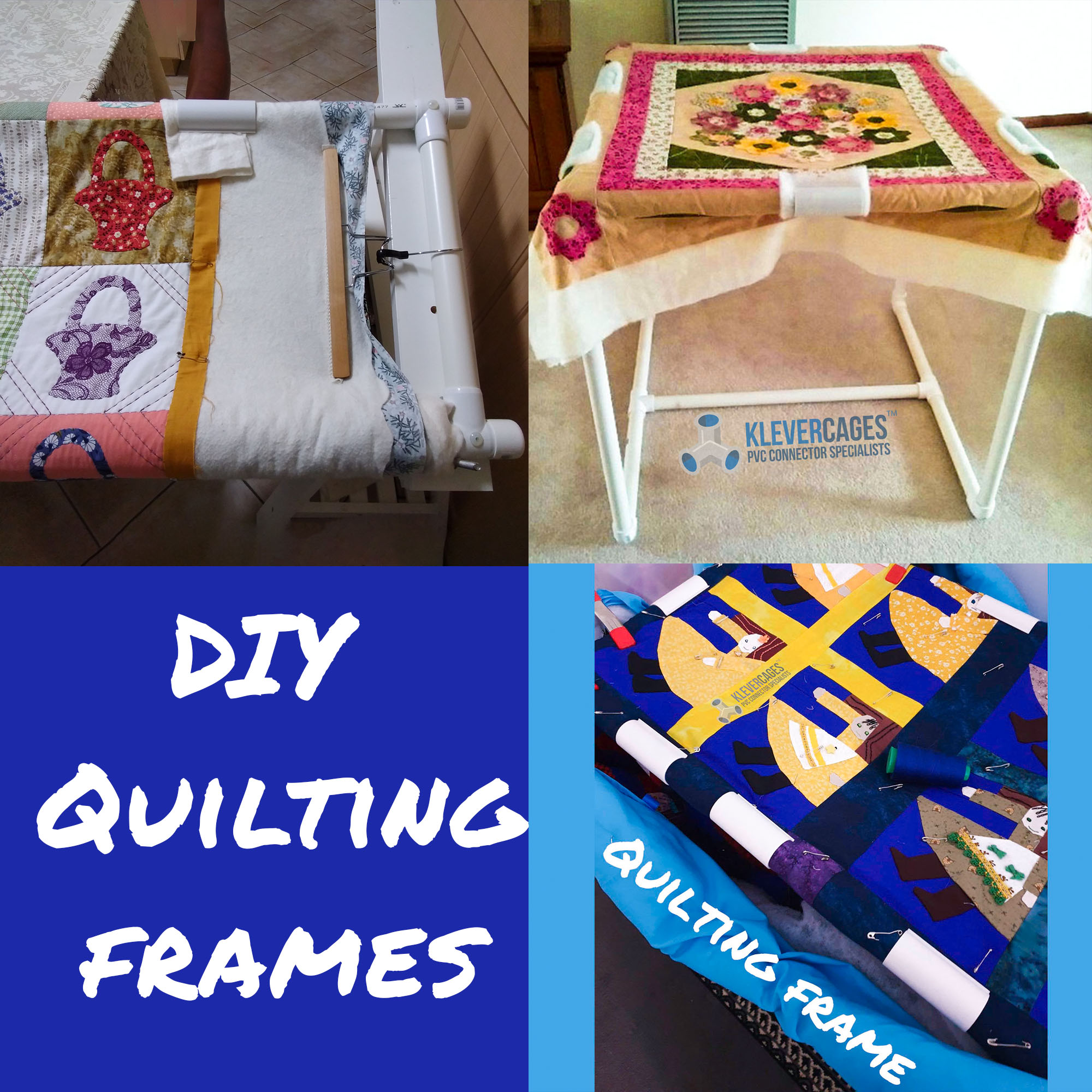 DIY quilting frames banner with pictures of quilting frames made with PVC pipe and connectors