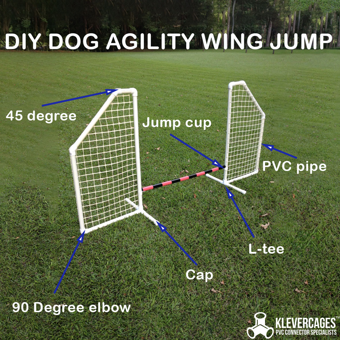 DIY winged jump to add to your dog agility equipment for your dog agility course using Klever connectors and PVC pipe from Klever Cages Australia