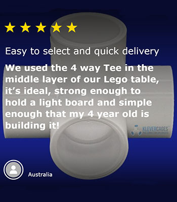 5 star customer review of a l-tee Klever Connector from Klever Cages Easy to select and quick delivery time. We used the 4 way tee in the middle layer of our lego tabl. its edeal, strong enough to hold a light board and simple enough that my four year old is building it