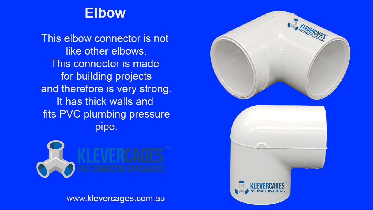 PVC elbow connector from Klever Cages to build PVC projects including doors with hinges for PVC projects including pet enclosure, chicken coop, photography stands, green screens and more
