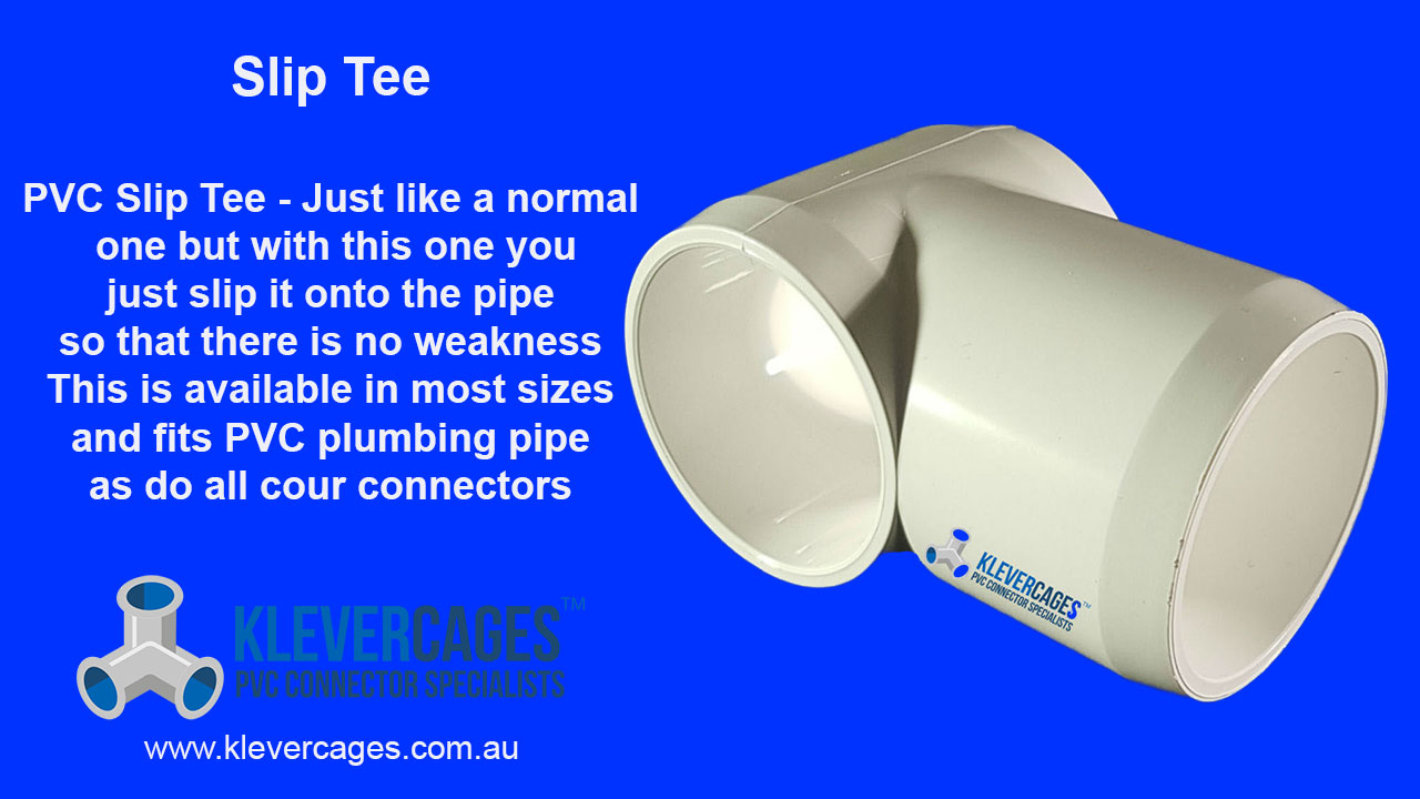 Slip tee connector fitting from Klever Cages slips onto PVC pipe to maintain the strength of the PVC pipe as there is no cutting required.