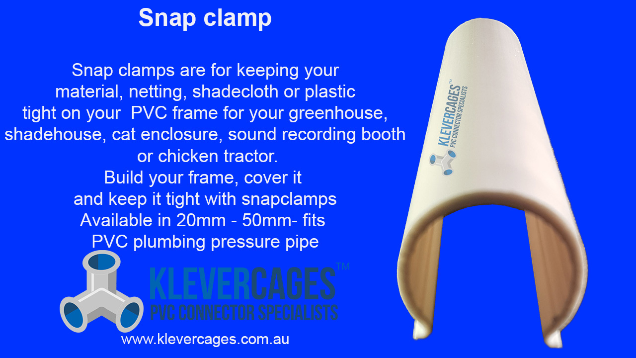 Snspclamp to fit PVC plumbing pressure pipe for attaching material, netting, mesh or plastic for your PVC project - Klever Cages