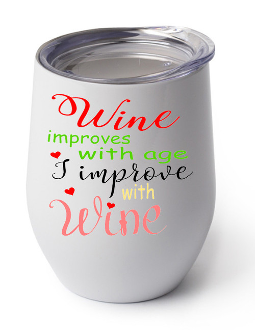 Wine Improves with Age design on white cup