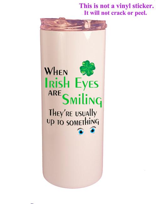 Shown with Irish Eyes design