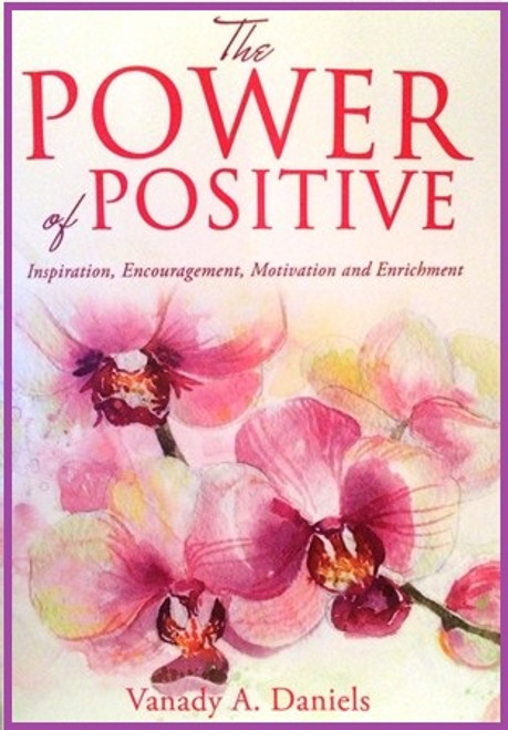 The Power of Positive:  Inspiration, Encouragement, Motivation and Enrichment, was penned from the heart. Sharing over 30 messages from personal experiences and the experiences of others, supported by Bible-based scriptures.  A five-day devotional and reflection pages are included.