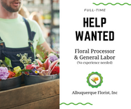 Floral Processor and General Laborer Needed