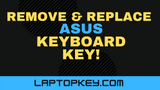 How To Remove Replace Asus Individual Laptop Keyboard Keys