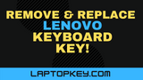 How To Remove Replace Lenovo Ideapad Individual Laptop Keyboard Keys