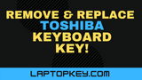 How To Remove Replace Individual Laptop Keyboard Keys Toshiba Satellite Chromebook