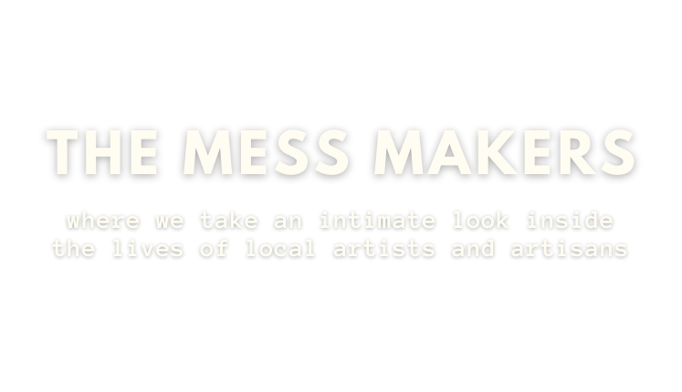 The mess makers