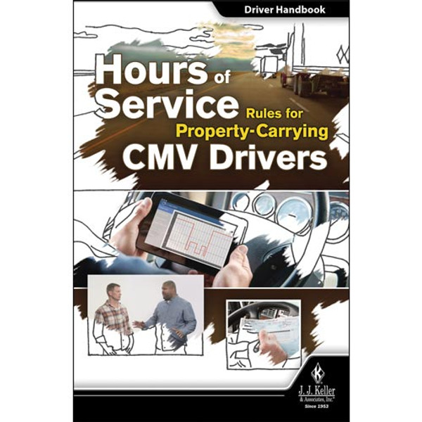 Hours of Service Rules for Property-Carrying CMV Drivers - Driver Handbook