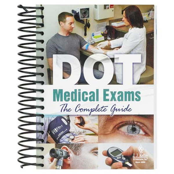 DOT Medical Exams: The Complete Guide