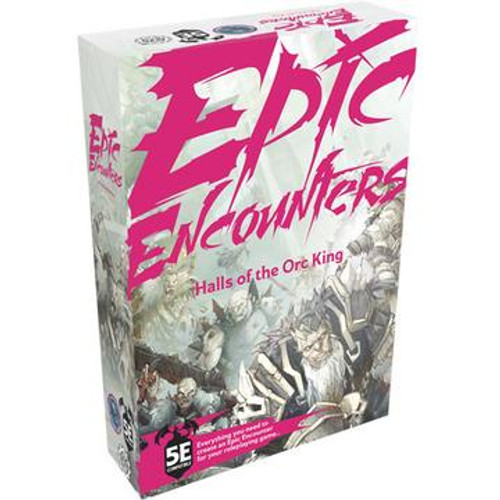 Halls of the Orc King: Epic Encounters