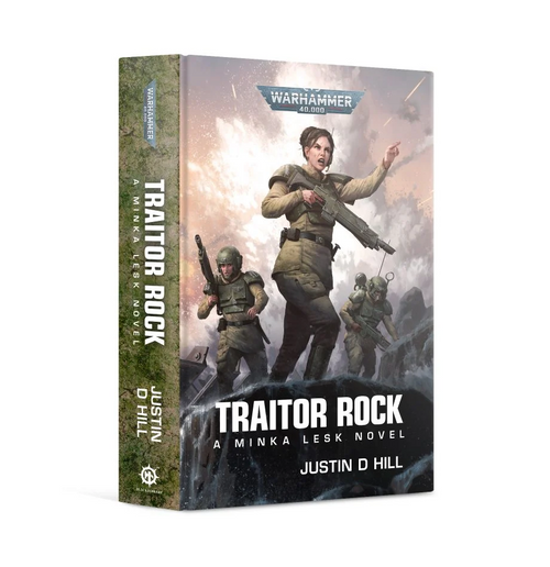 Traitor Rock The second book of the Minka Lesk story arc follows on from the story started in Cadian Honour