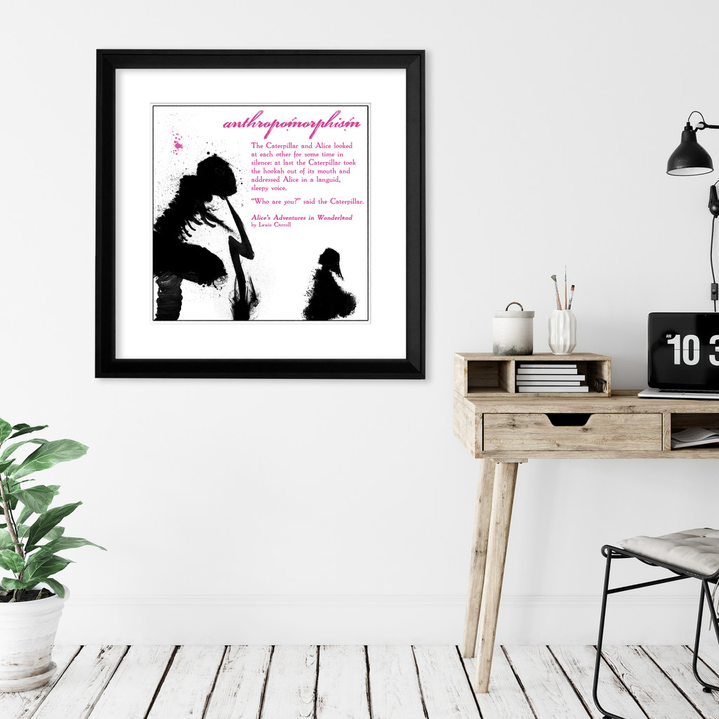 Literary Art Print, Anthropomorphism, Alice in Wonderland, Caterpillar, Quote Poster. Available Plain Art Print, Laminated or Framed