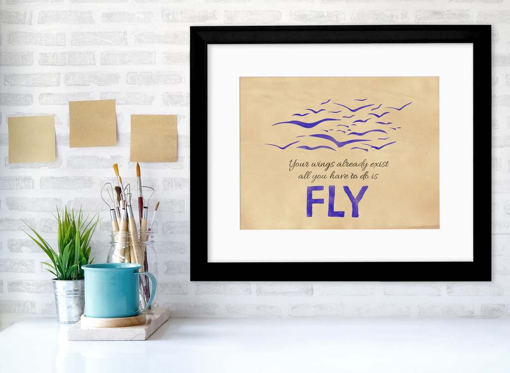 Inspirational Quote Art Print. Your Wings Already Exist Poster. Fine Art Paper, Laminated, or Framed. Multiple Sizes Available