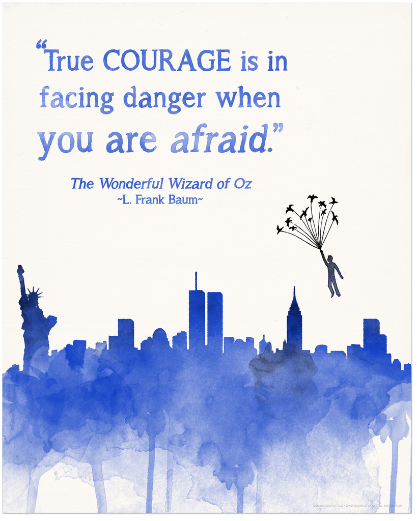 Wizard of Oz True Courage Children's Literary Quote Print. Fine Art Paper, Laminated or Framed. Multiple Sizes