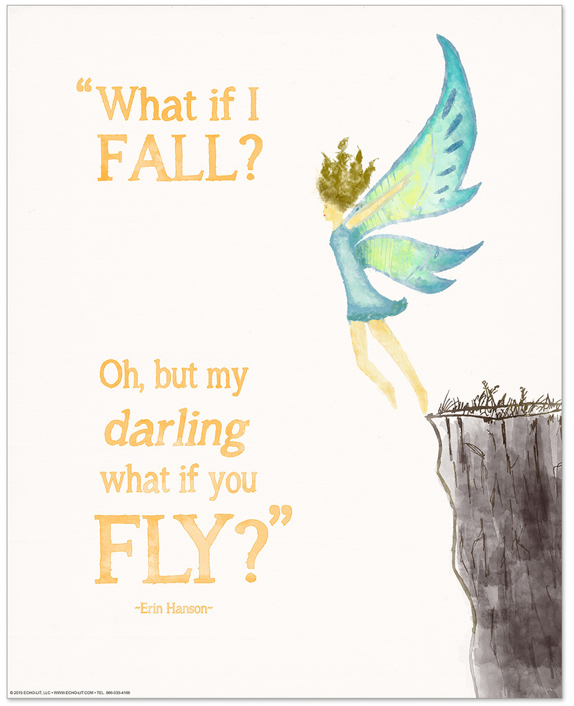 What if You Fly? Children's Literature Inspirational Quote Poster. Literary Quote Print. Fine Art Paper, Laminated, or Framed. Multiple Sizes Available for Home, Office, or School.