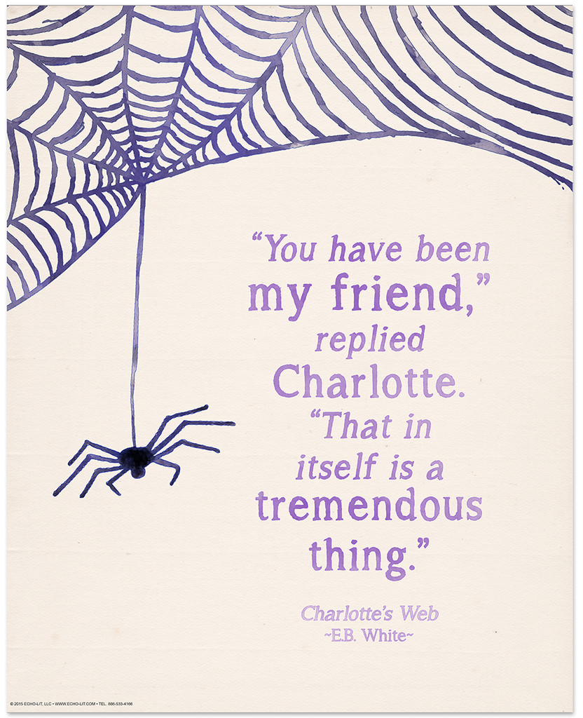 You Have Been My Friend Children's Literature Inspirational Quote Poster. Literary Quote Print. Fine Art Paper, Laminated, or Framed. Multiple Sizes Available for Home, Office, or School.
