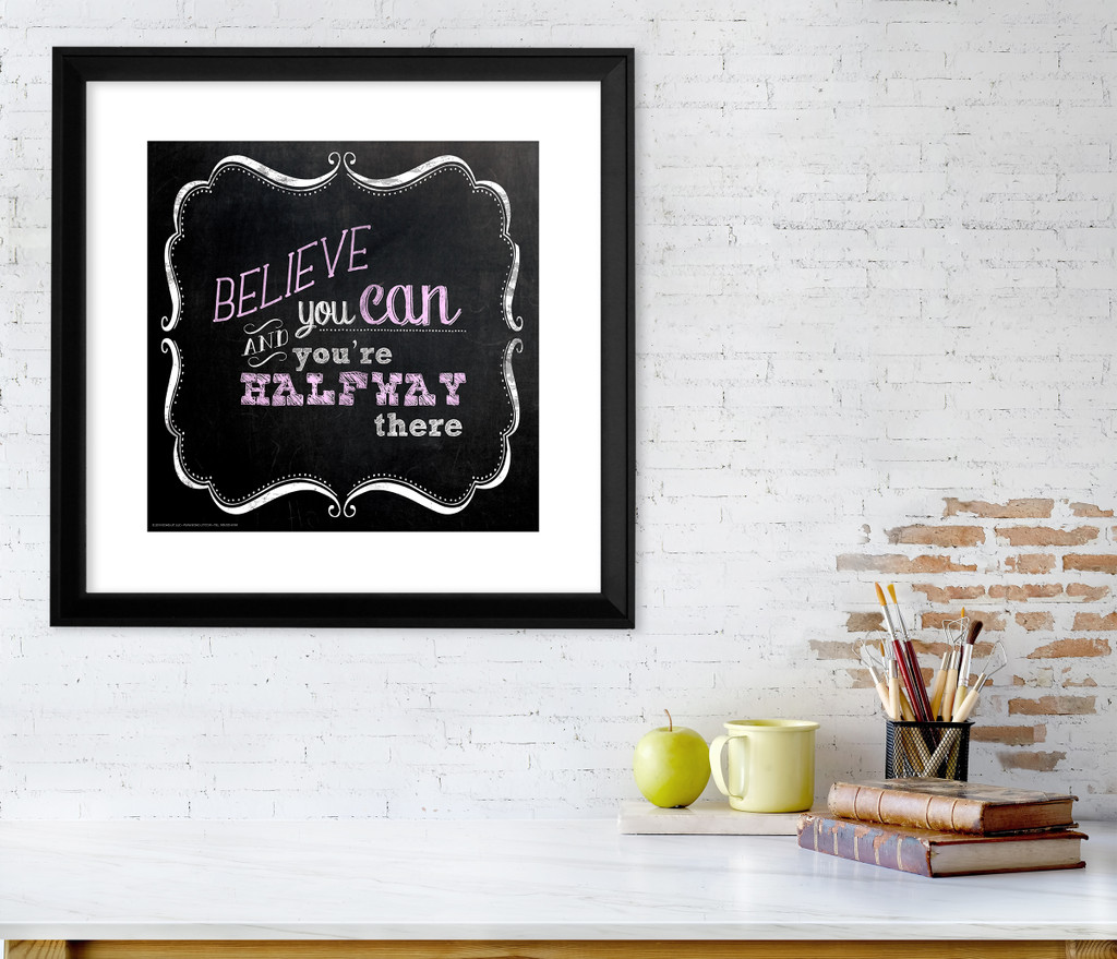 Believe You Can Inspirational Quote Poster. Chalkboard Style Motivational Art Print. Multiple Sizes and Styles Available.
