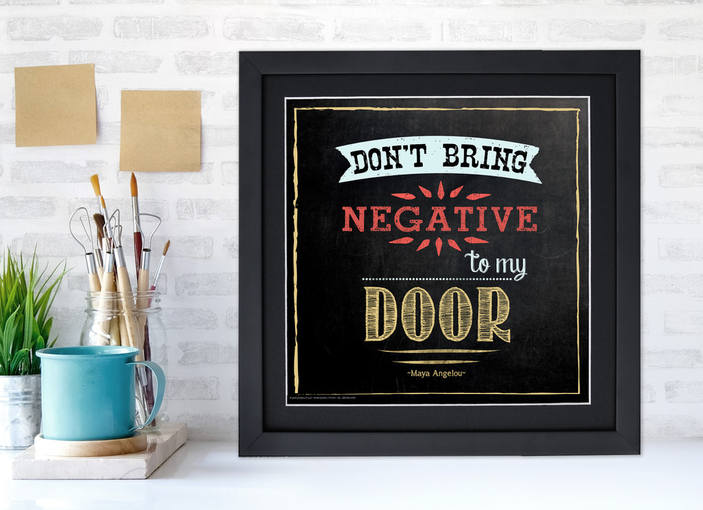 Don't Bring Negative to my Door Inspirational Quote Poster. Chalkboard Style Motivational Art Print. Multiple Sizes and Styles Available.