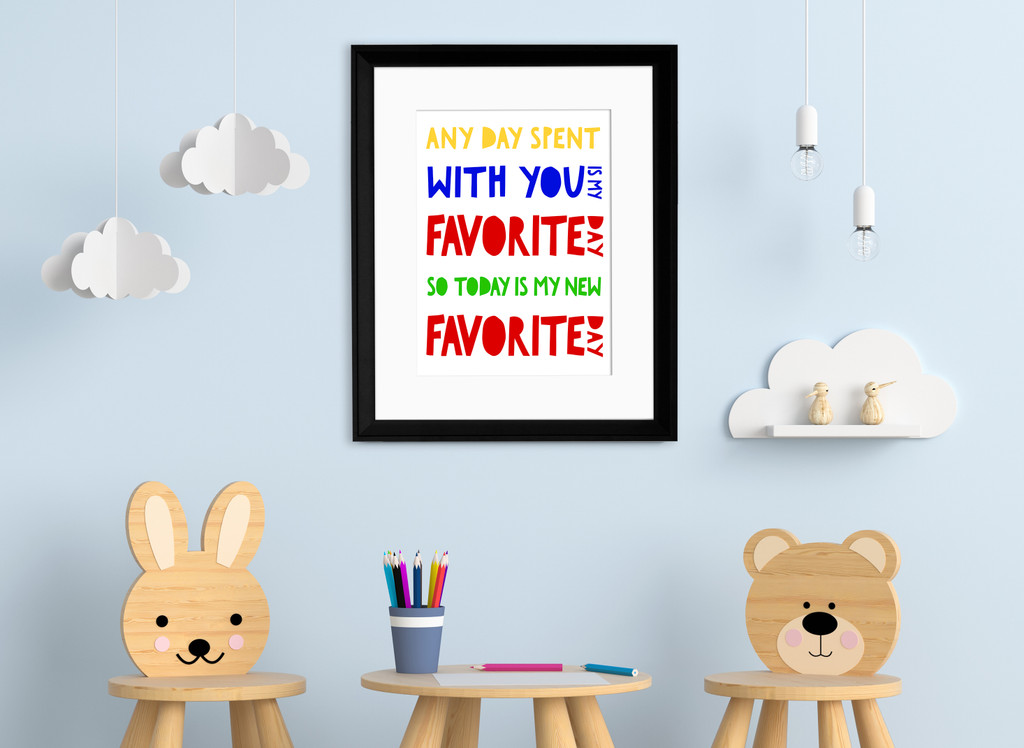 Any Day Spent with You is My Favorite Day. A. A. Milne, Winnie the Pooh Literary Inspirational Print. Fine Art Paper, Laminated or Framed.