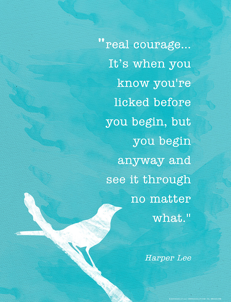 Harper Lee Real Courage Fine Art Print. To Kill a Mockingbird Quote Poster. Fine Art Paper, Laminated, or Framed. Multiple Sizes Available for Home, Office, or School.
