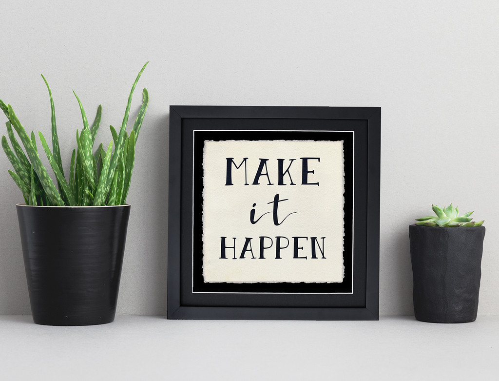Make it Happen- Inspirational Quote Print.  Fine Art Paper, Laminated, or Framed. Multiple Sizes Available for Home, Office, or School.